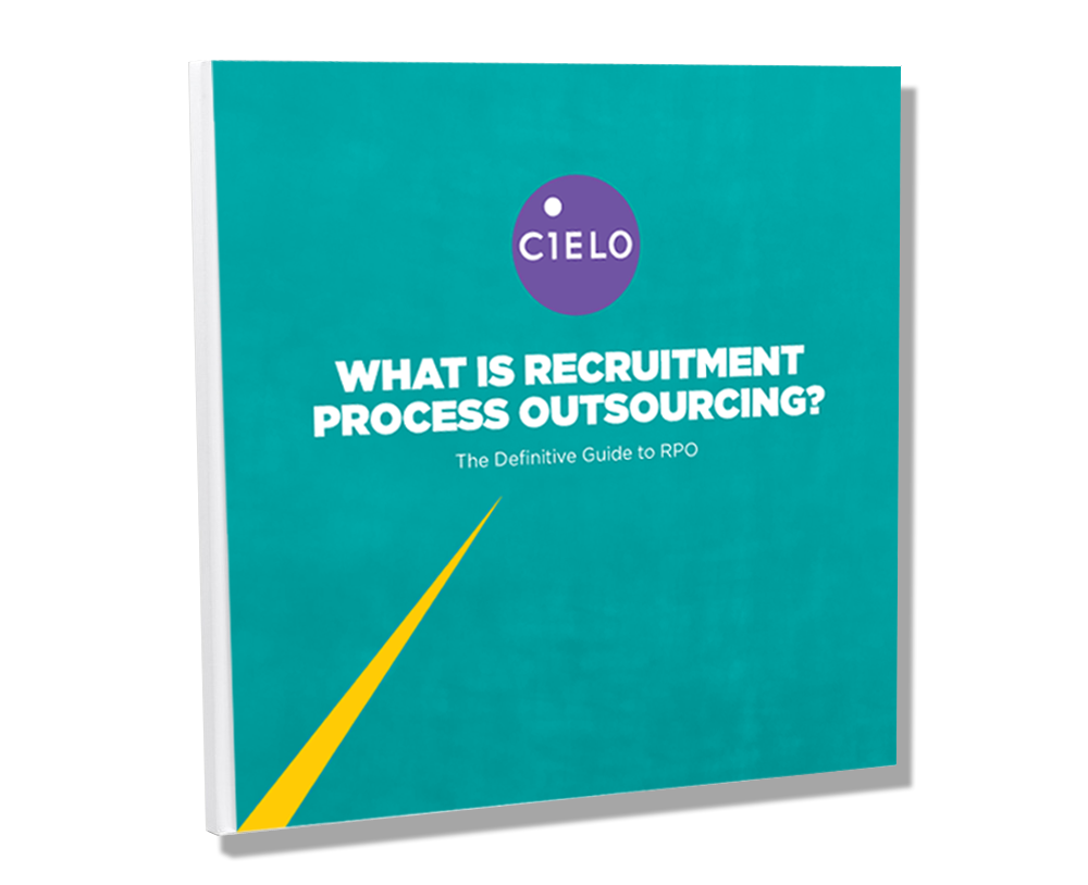 Cielo What is Recruitment Process Outsourcing? Definitive Guide to RPO