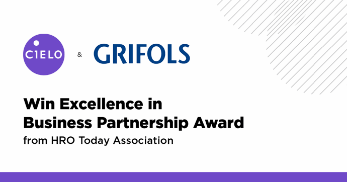 Cielo & Grifols Win HRO Today Association's Business Partnership Excellence award
