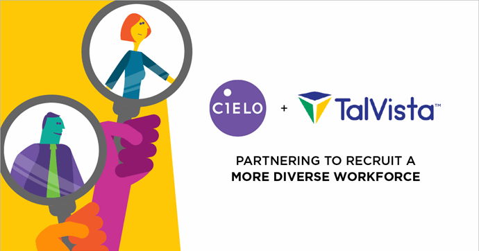 Cielo Partners With TalVista to Help Its RPO Clients Recruit a More Diverse Workforce
