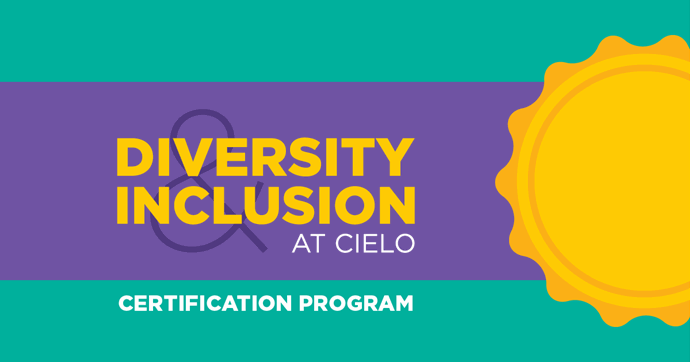 Cielo Launches Diversity and Inclusion Certification Program for Employees