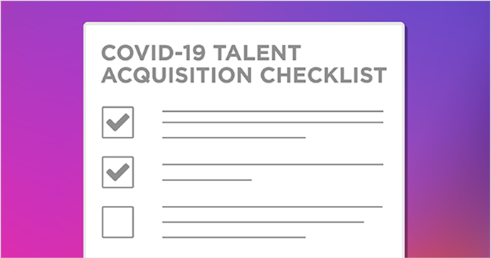 COVID-19 Talent Acquisition Checklist