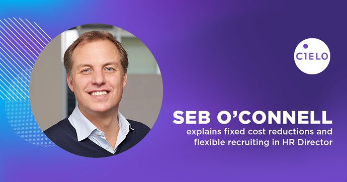 Cielo Executive Discusses Talent Acquisition Fixed Costs and Flexibility